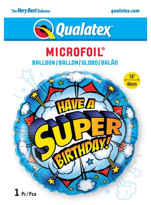 Balão Metalizado Tenha um Super Aniversário 18 Polegadas 46cm Qualatex